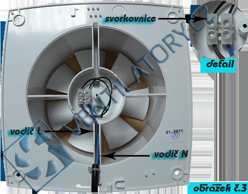 Ventilátor bez přídavných funkcí zapoječní č. 3